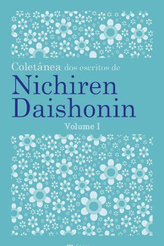 Coletânea dos escritos de Nichiren Daishonin · Vol. 1 · Portugues