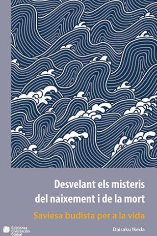 Desvelant els misteris del naixement i de la mort · Català