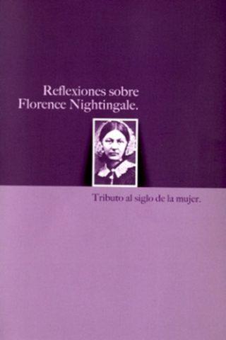 Reflexiones sobre Florence Nightingale. Tributo al Siglo de la Mujer