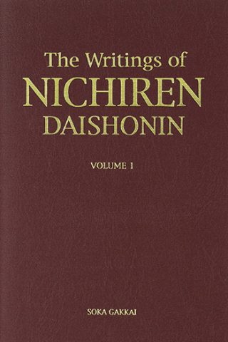 The Writings of Nichiren Daishonin. Vol. 1