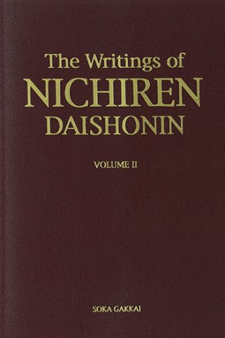 The Writings of Nichiren Daishonin. Vol. 2