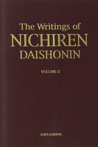 The Writings of Nichiren Daishonin. Vol. 2