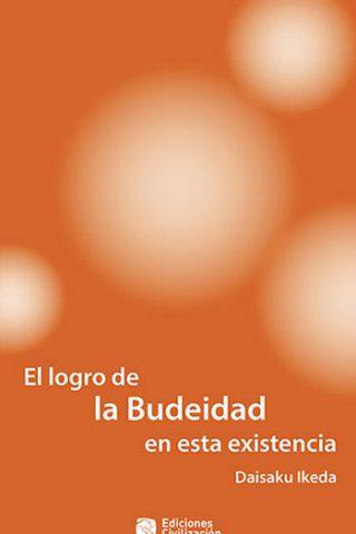 El logro de la Budeidad en esta existencia