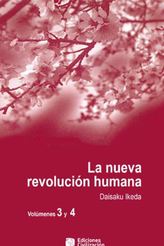La nueva revolución humana · Vol. 3-4