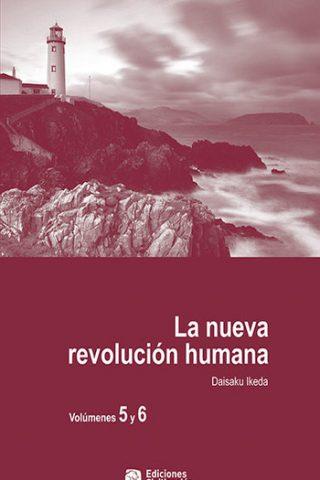 La nueva revolución humana · Vol. 5-6