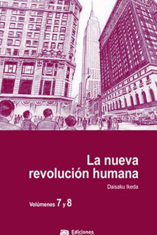 La nueva revolución humana · Vol. 7-8