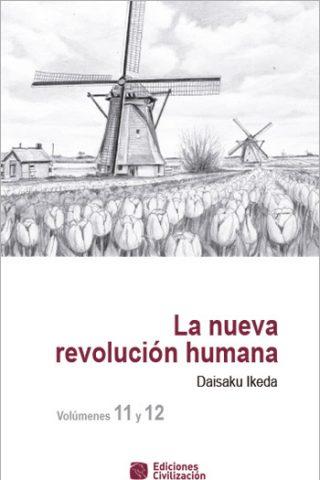 La Nueva Revolución Humana volúmenes 11 y 12