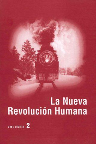 La nueva revolución humana · Vol. 2