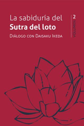 La sabiduría del Sutra del loto · Vol. 2