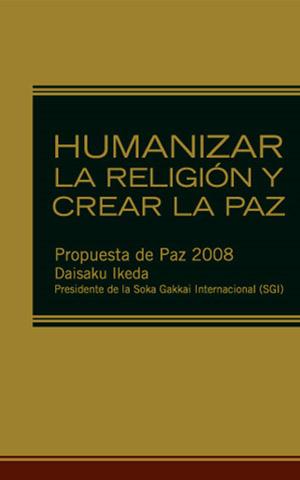 Humanizar la religión y crear la paz