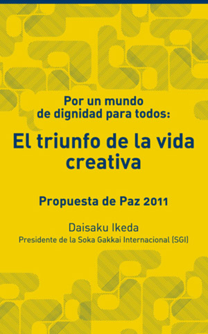 Por un mundo de dignidad para todos: El triunfo de la vida creativa