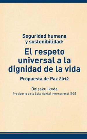 Seguridad humana y sostenibilidad: El respeto universal a la dignidad de la vida
