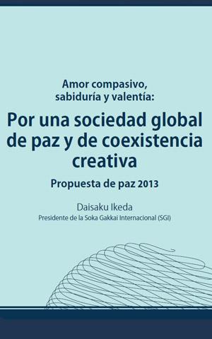 Amor compasivo, sabiduría y valentía: Por una sociedad global de paz y de coexistencia creativa