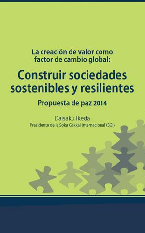 La creación de valor como factor de cambio global: Construir sociedades sostenibles y resilientes