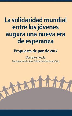 La solidaridad mundial entre los jóvenes augura una nueva era de esperanza