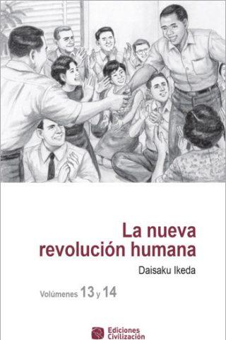 La nueva revolución humana · Vol. 13-14