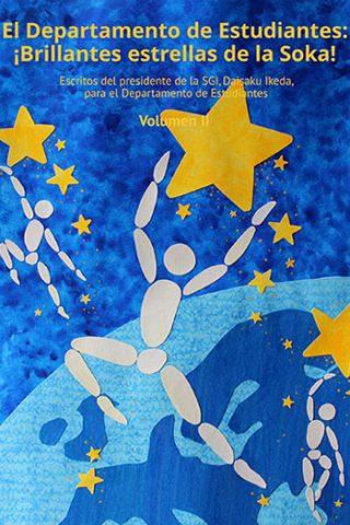 El Departamento de Estudiantes: Brillantes estrellas de la Soka (Suplemento especial)
