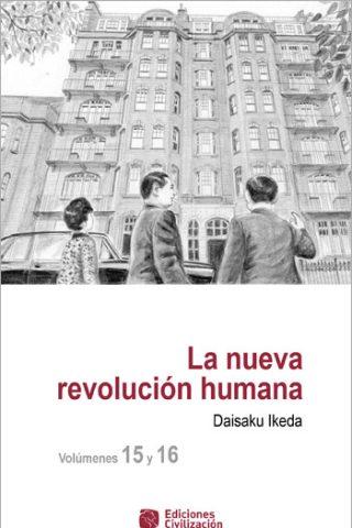 La nueva revolución humana · Vol. 15-16