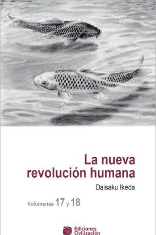 La nueva revolución humana · Vol. 17-18
